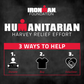 The IRONMAN Foundation Launches Harvey Relief Effort