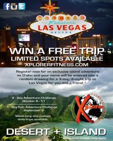 Xplorer Fitness Challenge – Make your own luck. A free trip to Las Vegas is on the table!