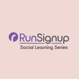 RunSignup Social Learning Series Continues with Viral Social Marketing