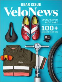 VeloNews 2019 Gear Issue Shows How to Get the Best for Your Money