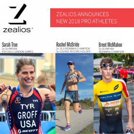 Zealios Announces 2018 New Pro Athlete Line Up – Sarah True, Rachel McBride & Brent McMahon