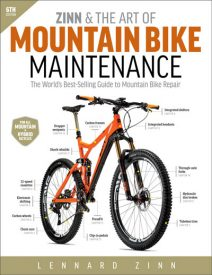 Lennard Zinn Releases Updated Mountain Bike Maintenance Guide for All Mountain Bikes, Hybrids, and Fat Bikes