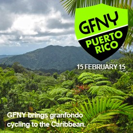 Gran Fondo New York announces GFNY Puerto Rico on February 15, 2015 and GFNY Colombia on March 29, 2015