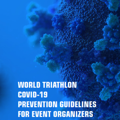 WORLD TRIATHLON COVID-19 PREVENTION GUIDELINES FOR EVENT ORGANIZERS